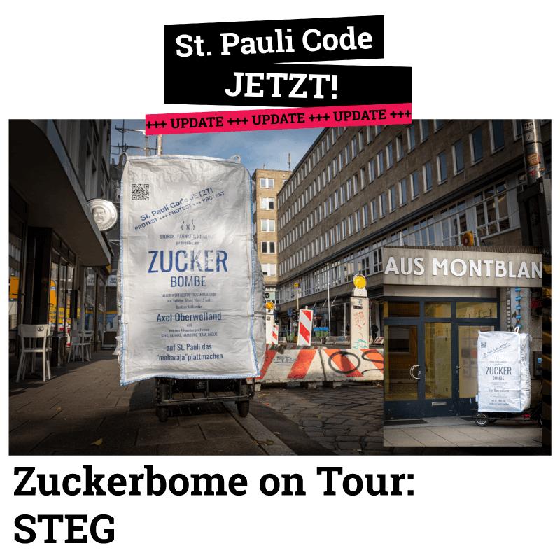 STEG. Die Zuckerbombe on Tour. Wir suchen weiter den Dialog.