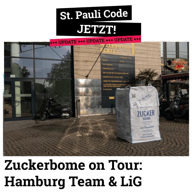 Hamburg Team & LIG. Die Zuckerbombe on Tour. Wir suchen weiter den Dialog.